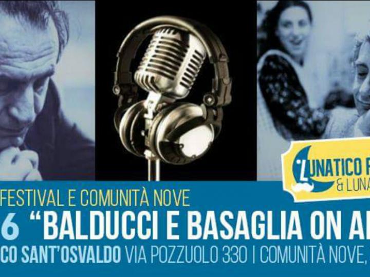 """28 giugno """"Basaglia on air"""" per il Lunatico Tour – Udine"""