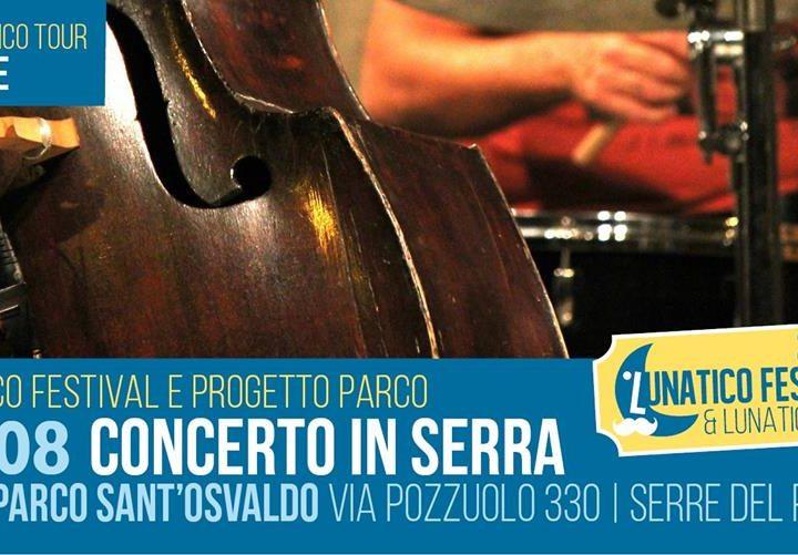 Sabato 25 agosto Concerto in Serra al Parco Sant'Osvaldo